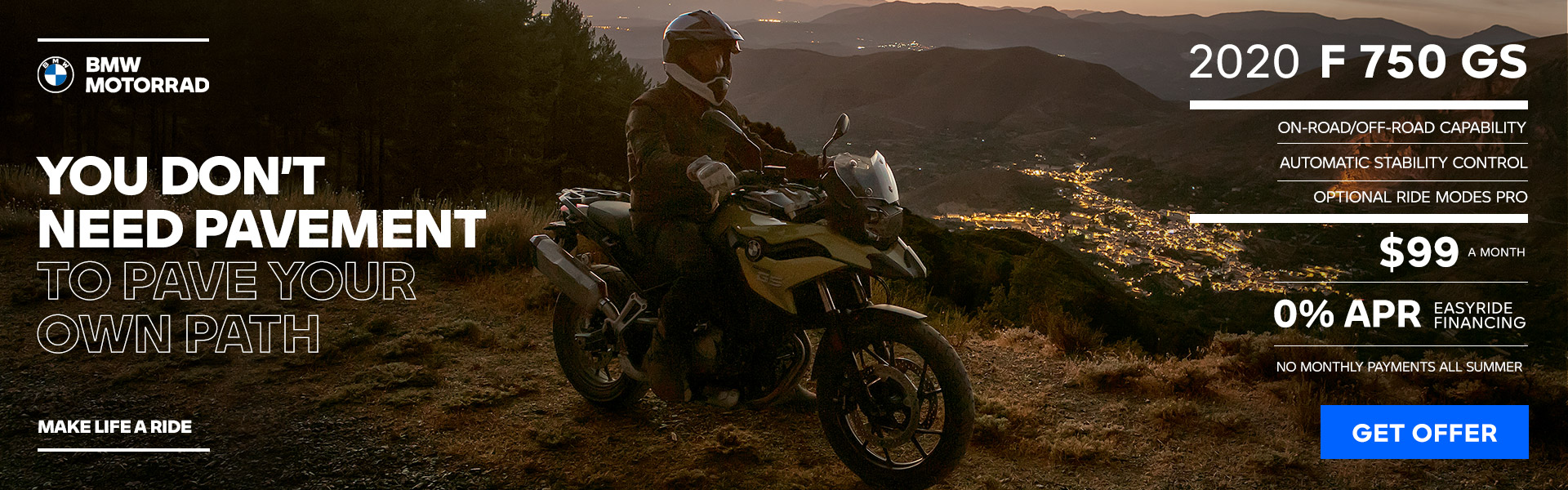 2020 F 750 GS - 0% APR NO MONTHLY PAYMENTS ALL SUMMER $99 A MONTH